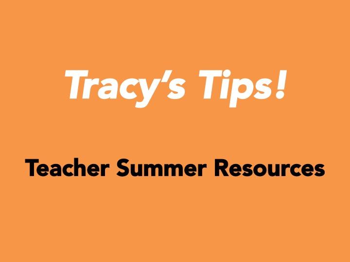 Teacher Summer Resources